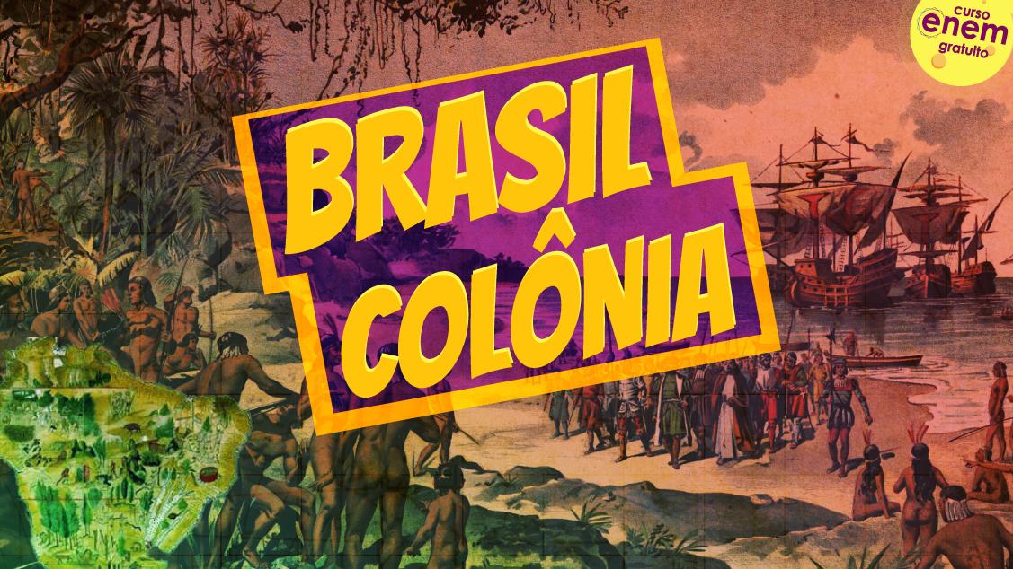 aula de brasil colônia