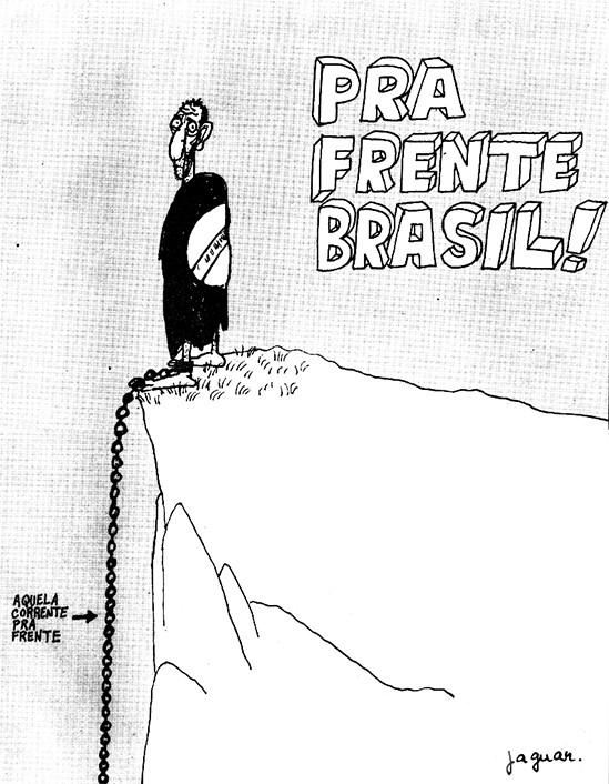 Charge; Jaguar; Ditadura Militar; Seleção brasileira; Pra frente Brasil; Pasquim; Ditadura Militar