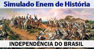 simulado de independência do brasil