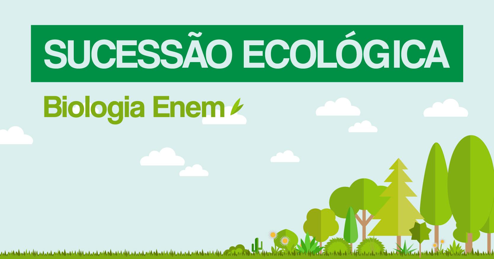 sucessao ecologica